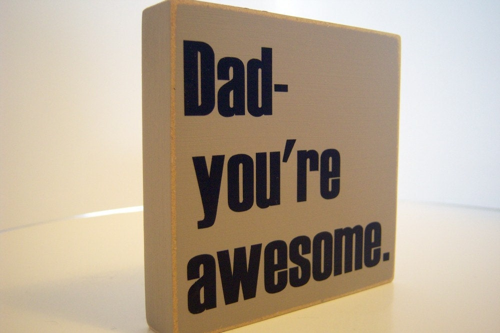 Dad You're Awesome. Great Gift For Father's Day.