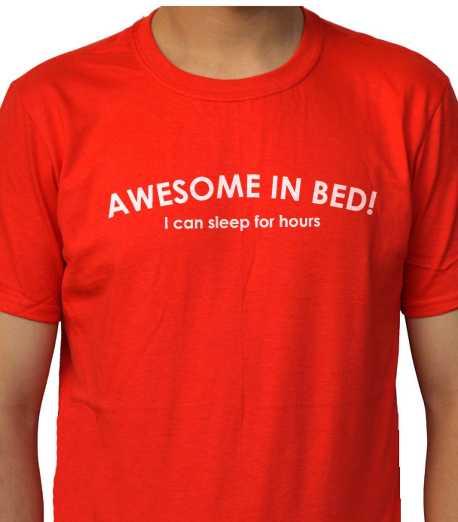 Husband gift awesome in bed men 39 s t shirt father 39 s day by for Great shirts for guys