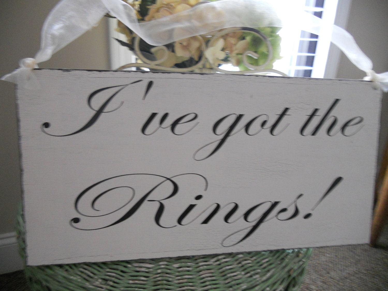 Wedding Signs I 39 Ve Got The Rings Flower Girl Ring Bearer Sign