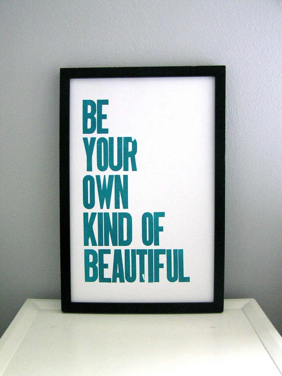Be Beautiful Letterpress Print (Teal)