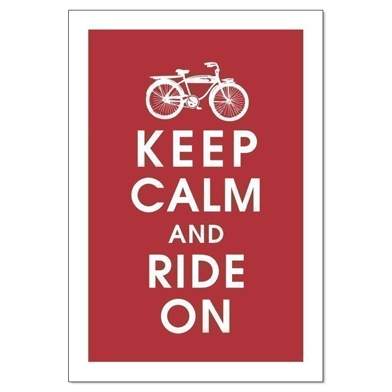 KEEP CALM AND RIDE ON, Vintage Bicycle-13x19 Poster (Cardinal RED) Buy 3 and get 1 FREE