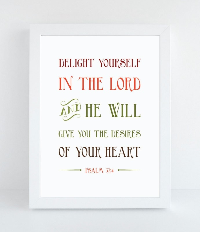 Bible Verse Wall Art Psalm 37 4 Scripture By Notbysightdesign