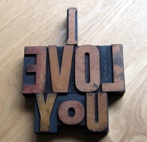 Vintage Letterpress Type - I LOVE YOU