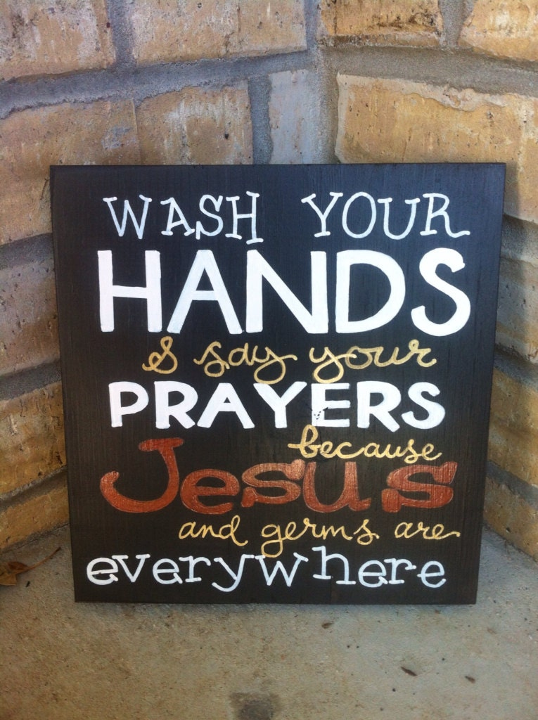 Jesus And Germs Sign Just B Cause