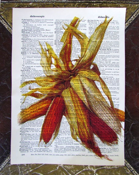Fall Harvest - Indian Corn - Vintage Dictionary Art print - Print on Upcycled Book Page - Home Gardens
