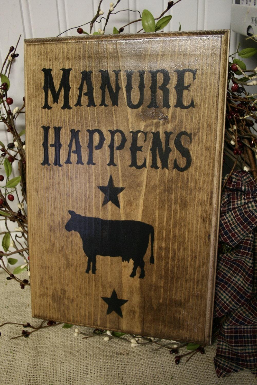 Funny Western Sign Manure Happens Wooden