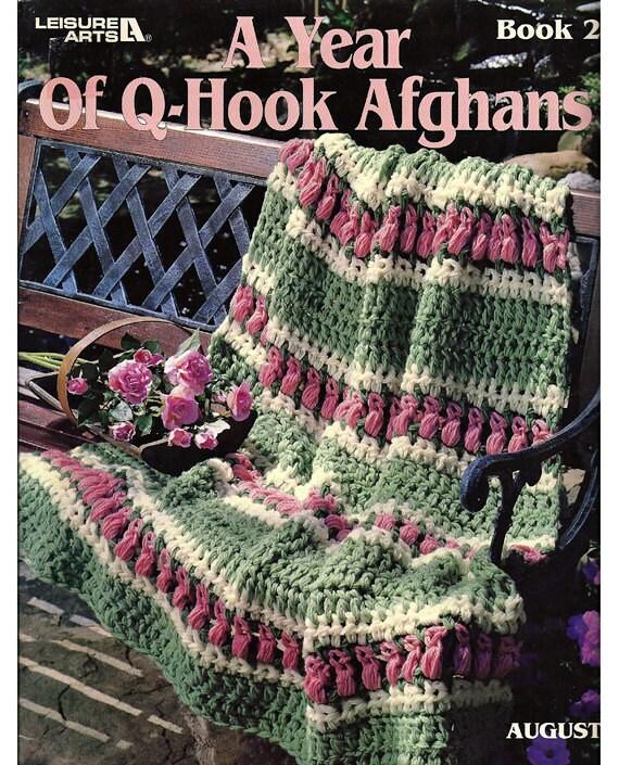 A Year of Q Hook Afghans Book 2 Crochet by grammysyarngarden