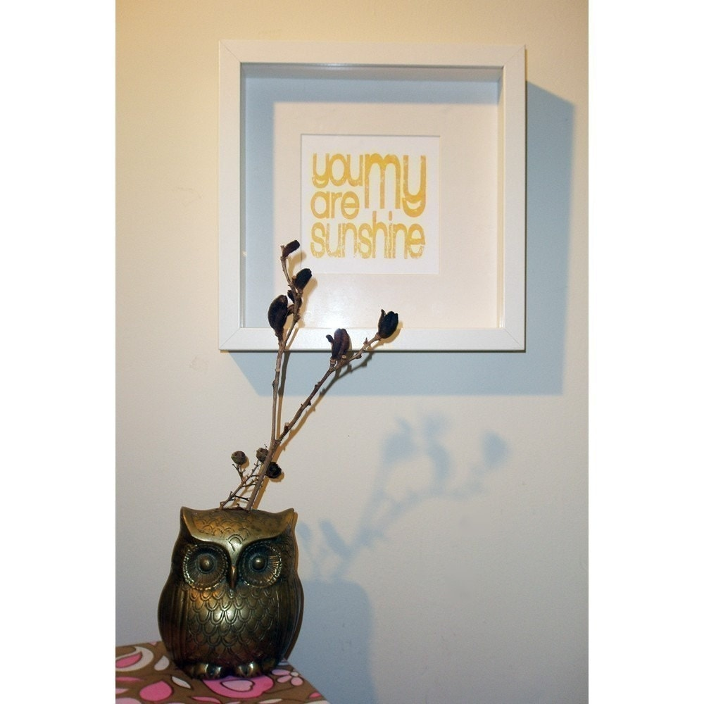 you are my sunshine FRAMED screen print