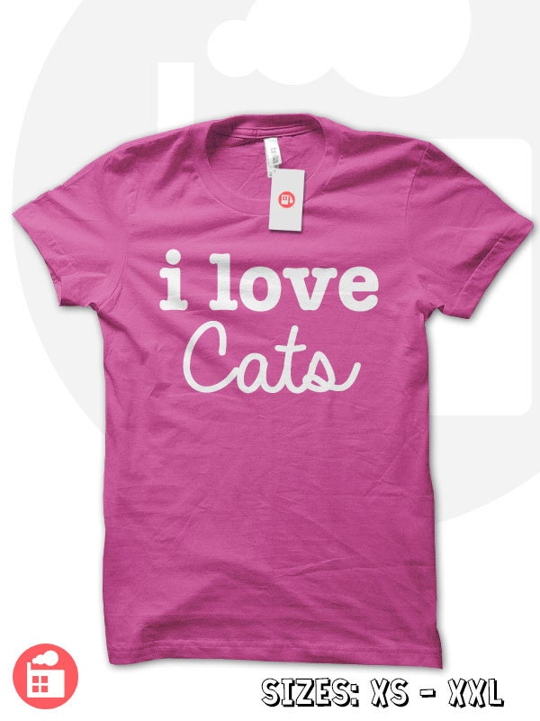 I Love Cats tshirt cats t shirt cat lover shirt crazy cat lady shirt animal rights animal lover crazy cat lady
