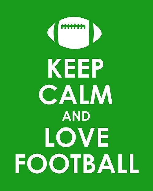 top celebrity: Keep Calm And Love Football