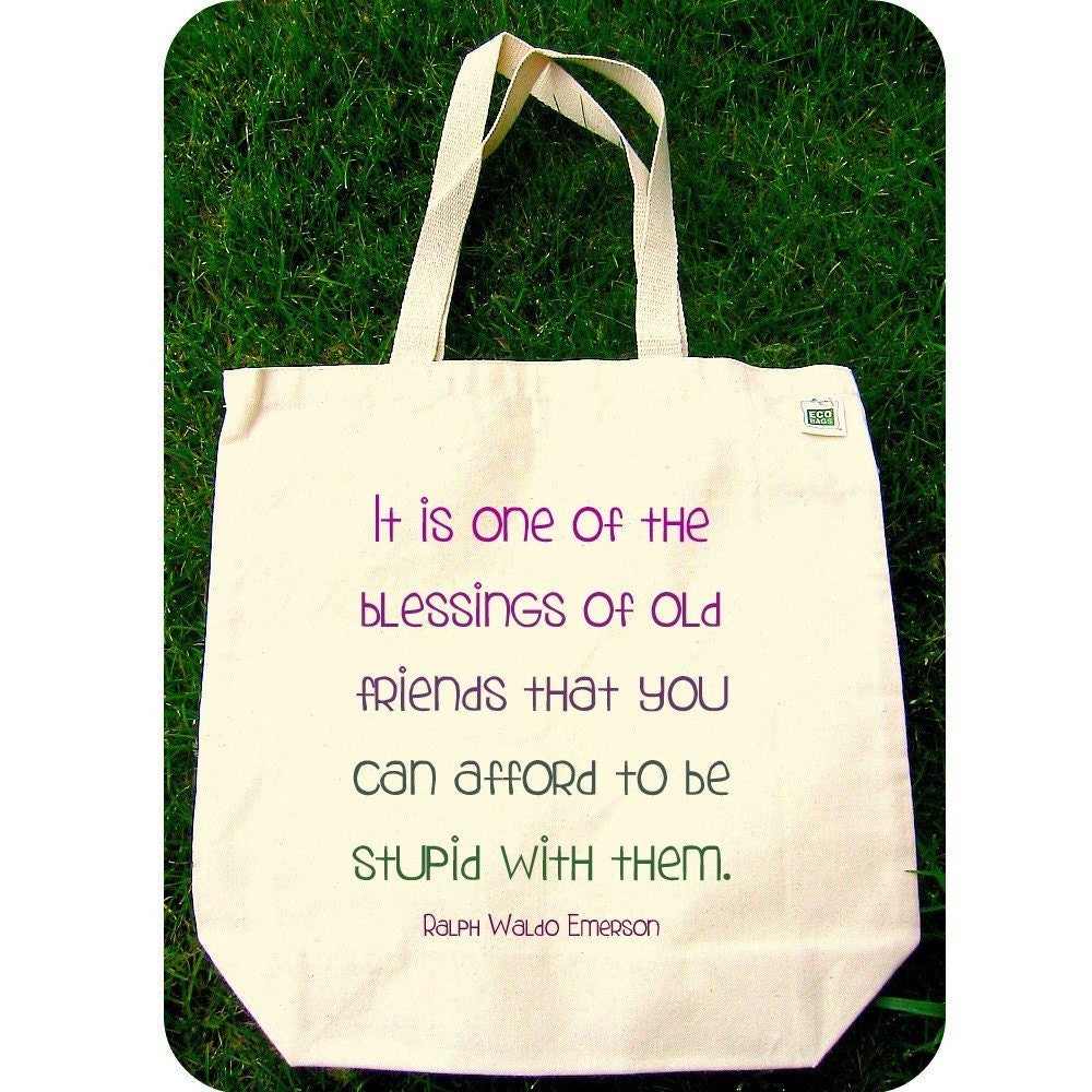 FRIENDSHIP QUOTE by Ralph Waldo Emerson on a Recycled Cotton Canvas Tote