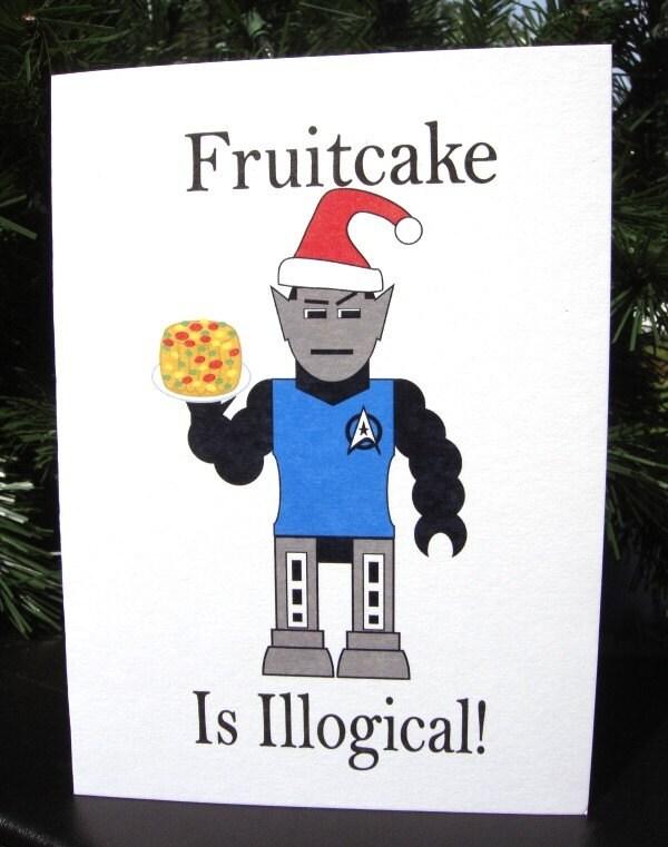 Fruitcake is illogical, Robot Spock and Fruitcake holiday card