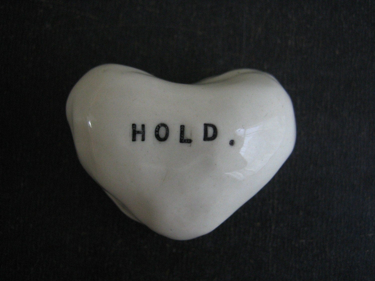 HOLD heart.