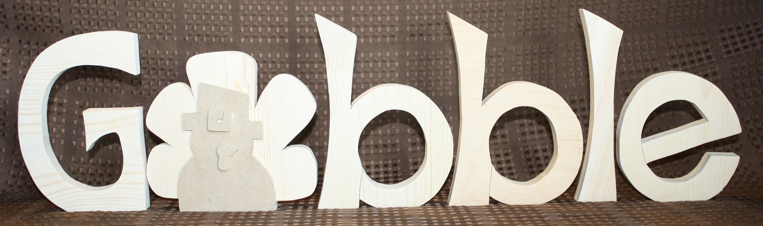 UNFINISHED Gobble wood letters with Turkey as 'O'