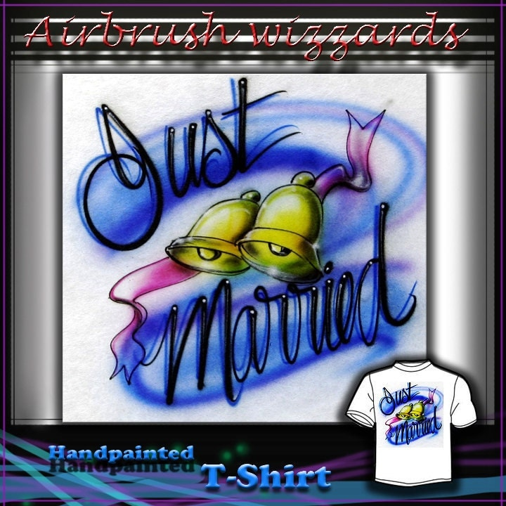 AIRBRUSH TSHIRT Just Married Wedding Bells by clevelandairbrushart
