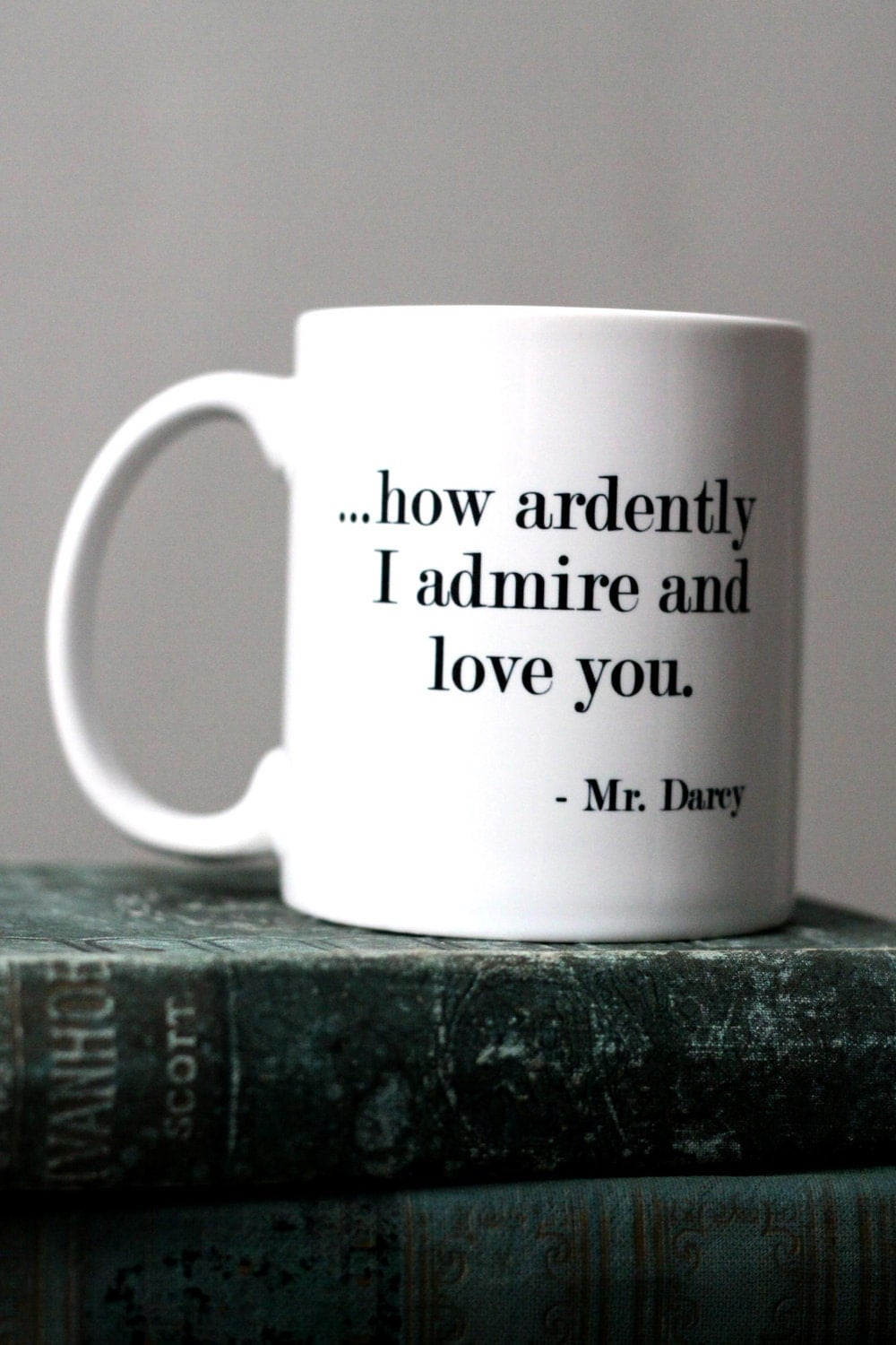 Darcy Quote  - Jane Austen's Pride and Prejudice