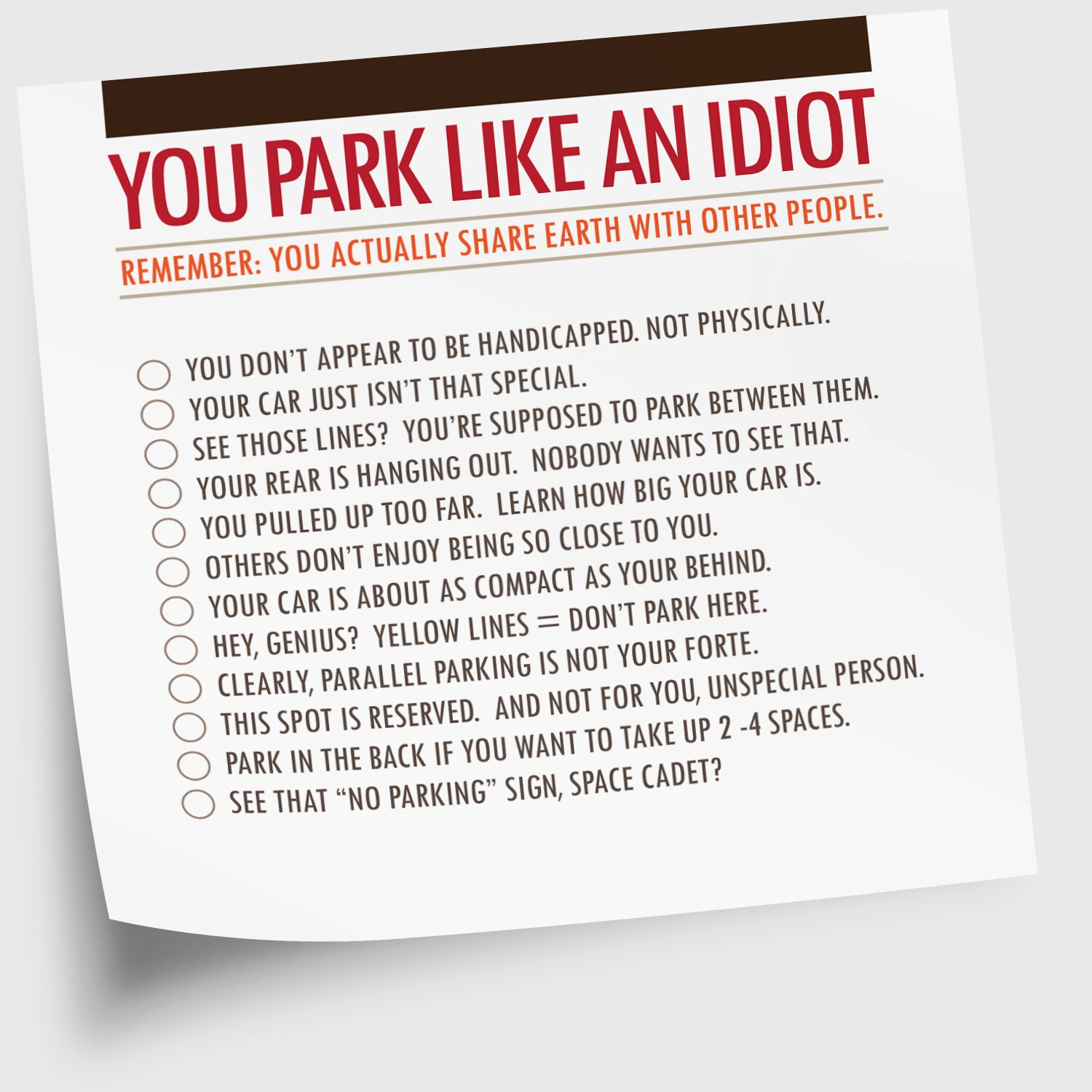 "Funny Sticky Notes, 50 Sheets, ""You Park Like An Idiot"" (NSN-X018)"