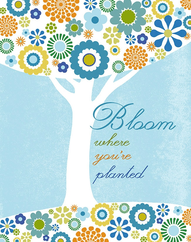 Bloom Where You're Planted Art Print