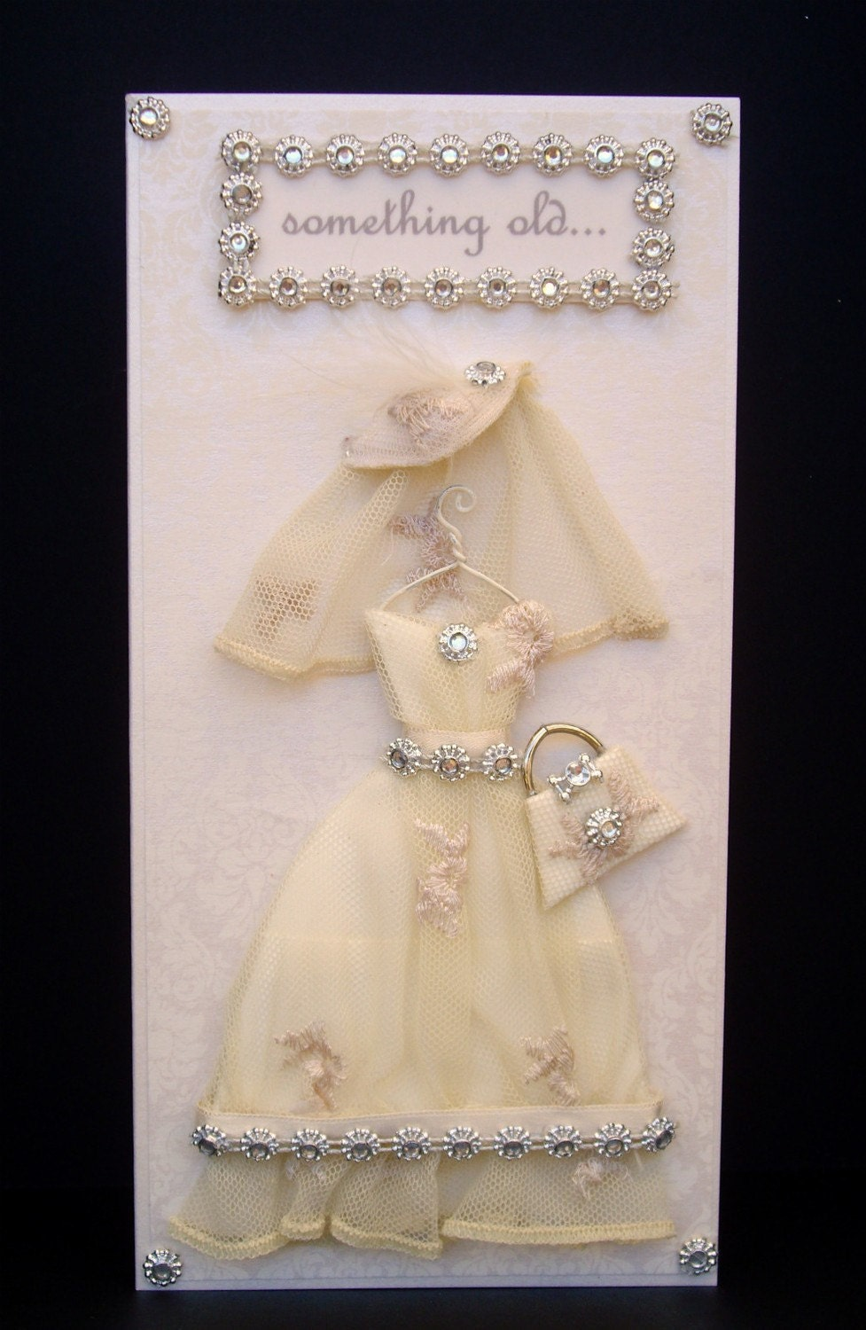 Something old... Card / Wedding Dress Card Collection / Handmade Greeting Card