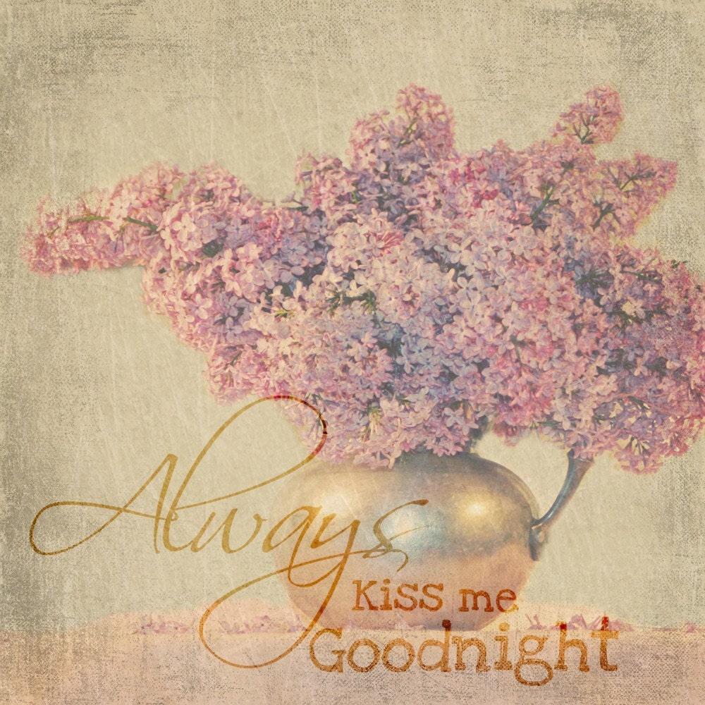 Always Kiss Me Goodnight 8 X 8 Lilac Fine Art Print
