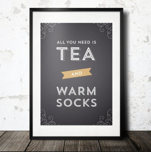 Typography Print, Quote Print, Tea Print, Black Gold, Warm Socks, Wall Decor, Cozy Print- Tea and Socks (12x18) - paperchat