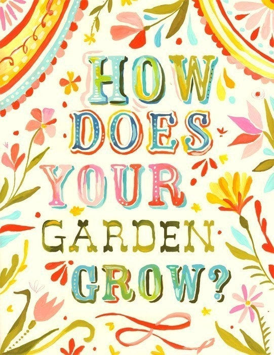How Does Your Garden Grow 8 x 10