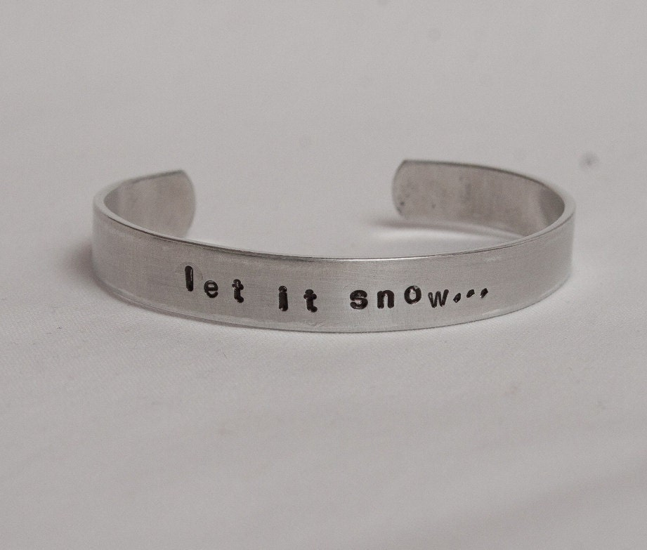 Hand Stamped Cuff Bracelet - Let It Snow