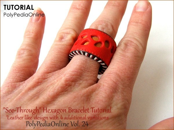 "NEW PolyPedia E-Book Vol 24 - ""See-Through"" Hexagon Bracelets - 6 designs - How to Create Polymer Clay Jewelry - 44 pages PDF and VIDEO Tutorial by Iris Mishly"