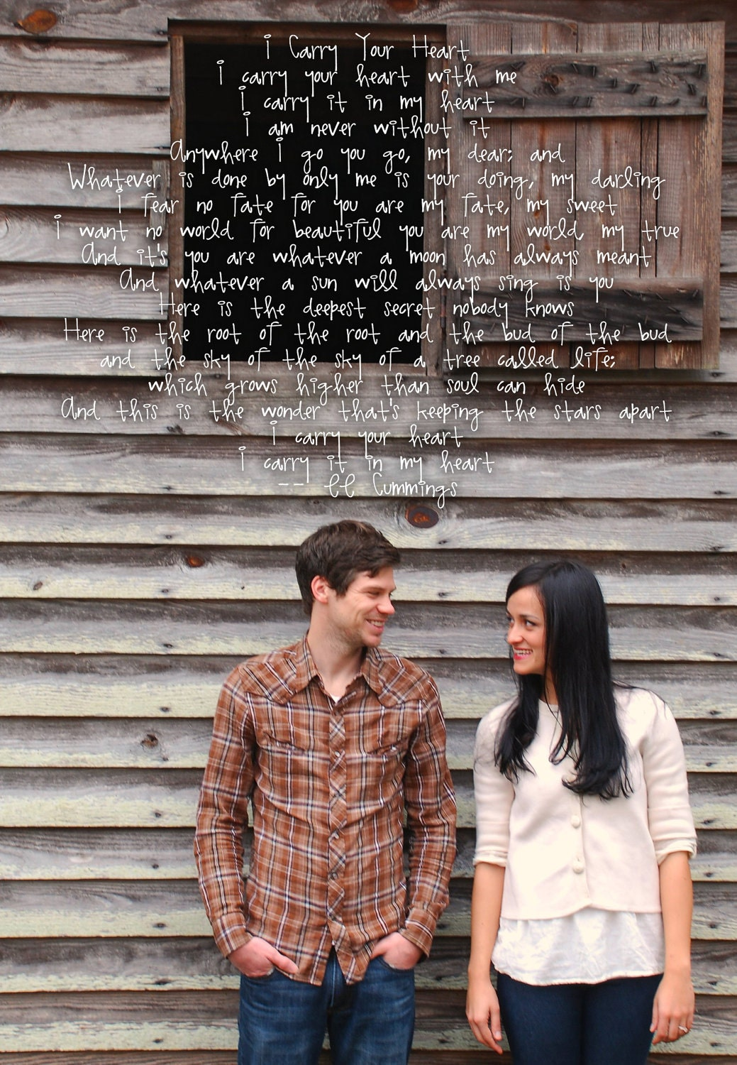 I Carry Your Heart - Photo to Art - Engagement Portrait with Wedding poem ...