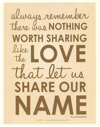 Avett Brothers Love That Let Us Share A Name Print 8.5x11