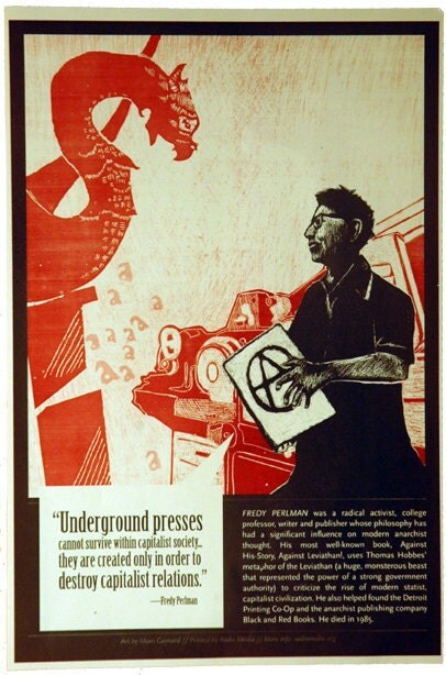 Fredy Perlman Offset Poster Underground Printing Press