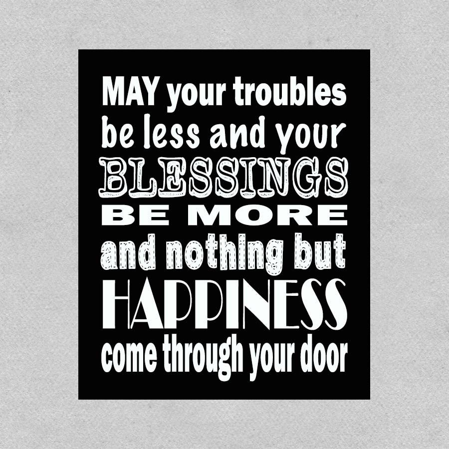 Irish Blessing May Your Troubles Be Less By Daizybluedesigns