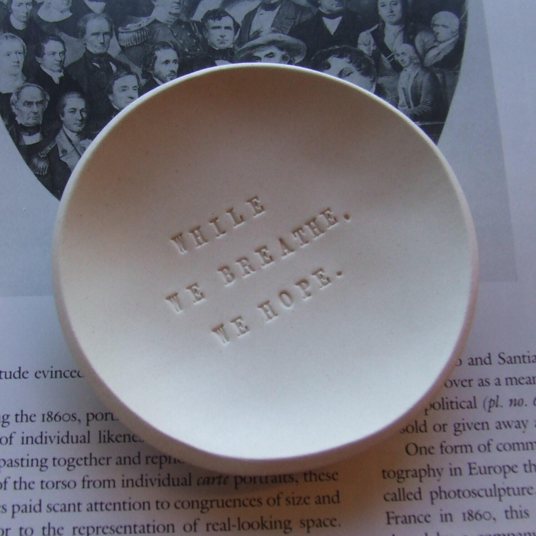 WHILE WE BREATHE, WE HOPE tiny text bowl commemorative obama design election inauguration