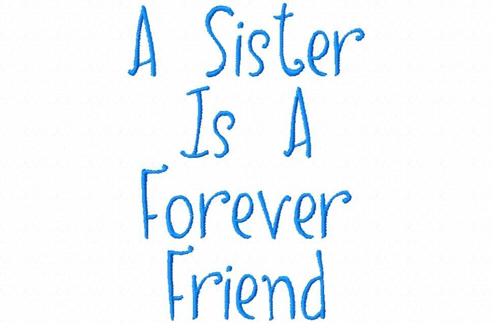 Sister Quotes: Sisters Forever Quotes And Sayings. QuotesGram