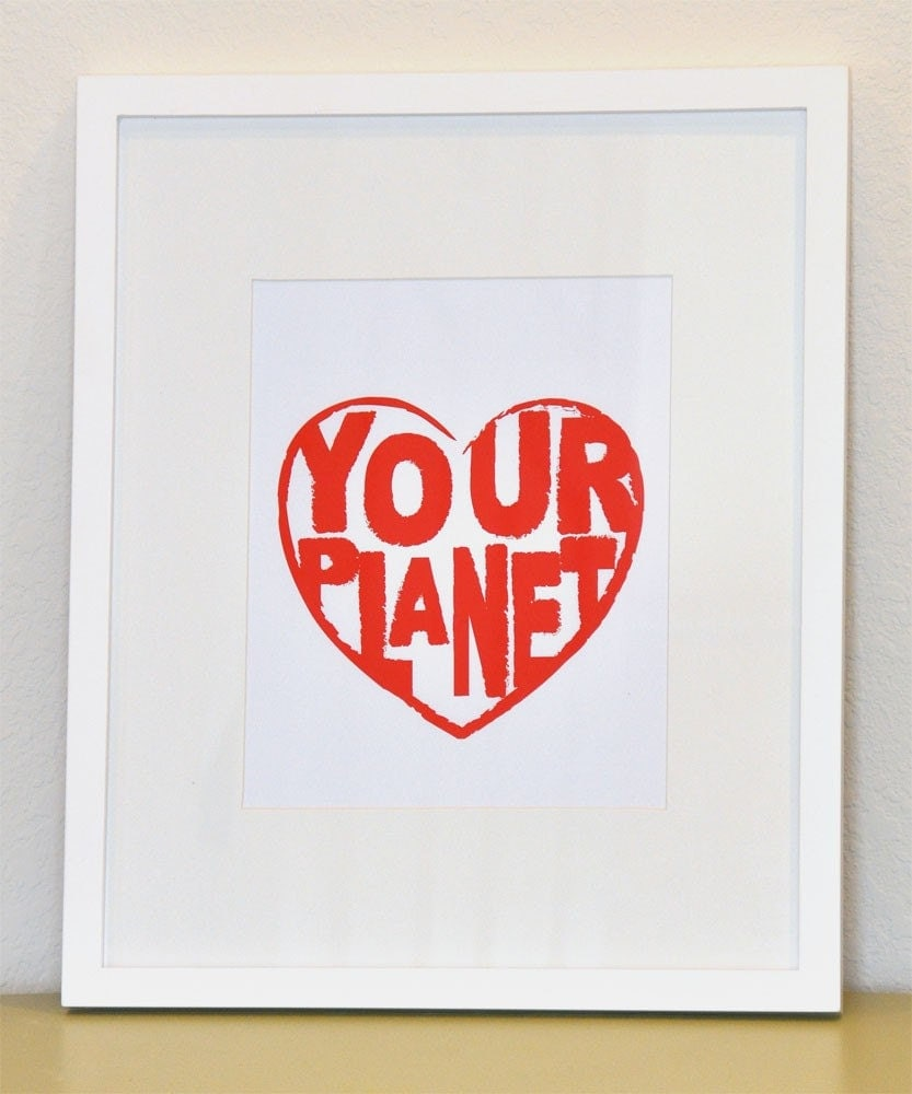 Love Your Planet Print - 8 x 10