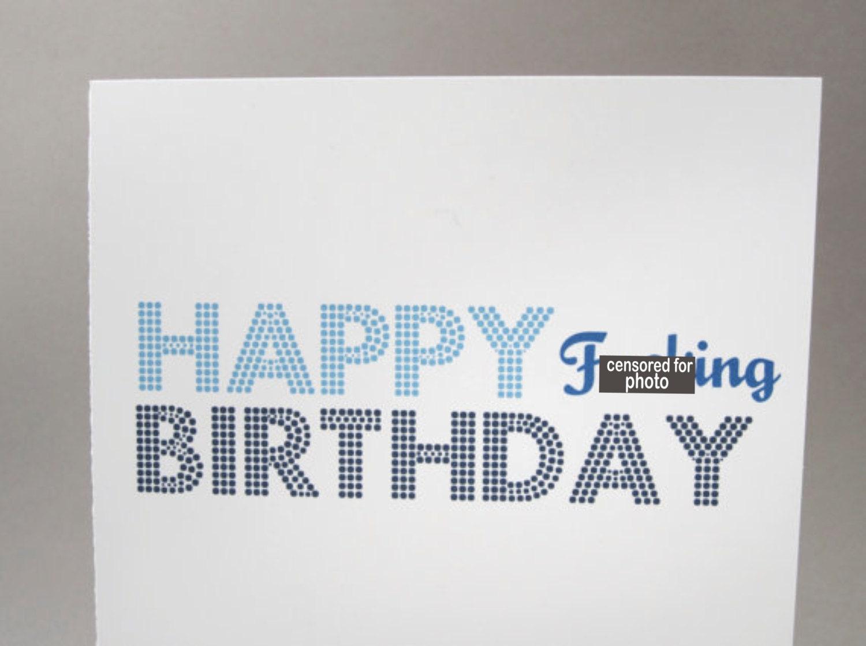 Funny Birthday Card Sarcastic Card Happy Bday D By