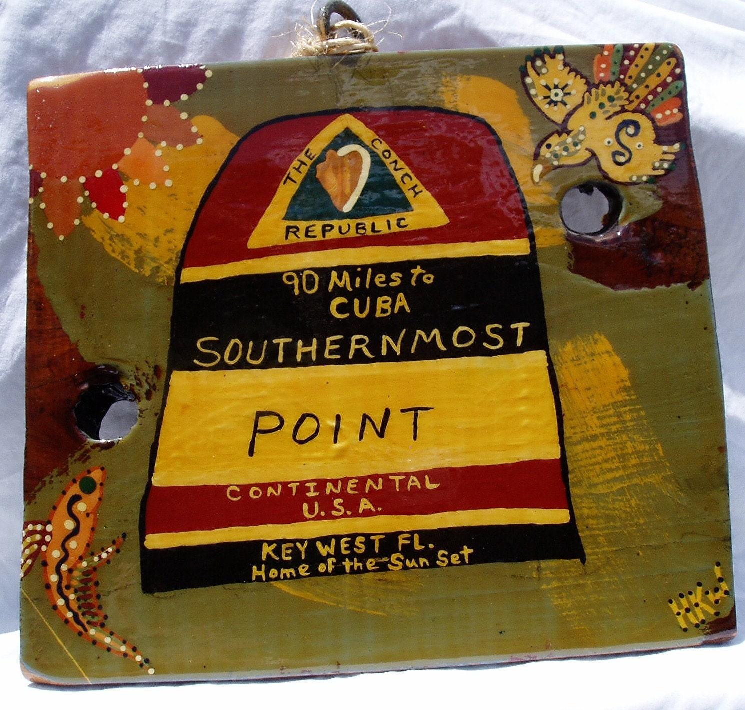 Key West - Southernmost Point Landmark - Original Hong Kong Willie Key West Green Artist