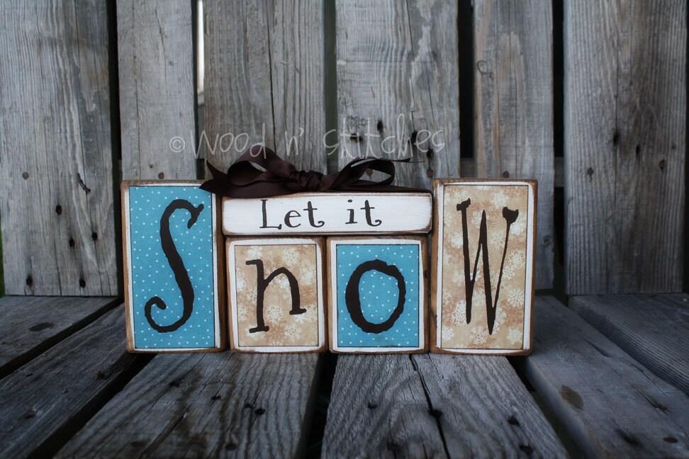 Snow Winter Christmas LET IT SNOW Block Primitive Wood Set snowflake snowman collector  home seasonal decor