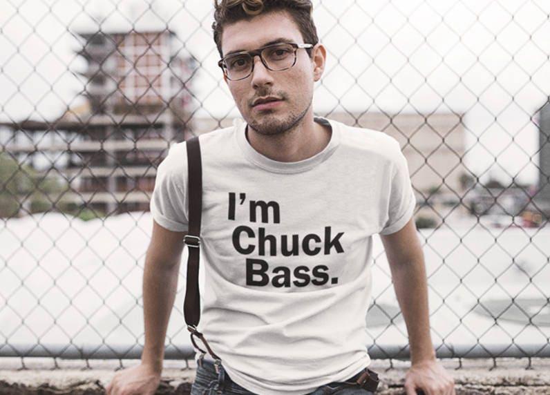 Im Chuck Bass Tshirt Mens T shirt Funny T shirt Unisex Tshirt Gossip Girl Ed Westwick Graphic T shirt Printed T shirt Birthday Gift