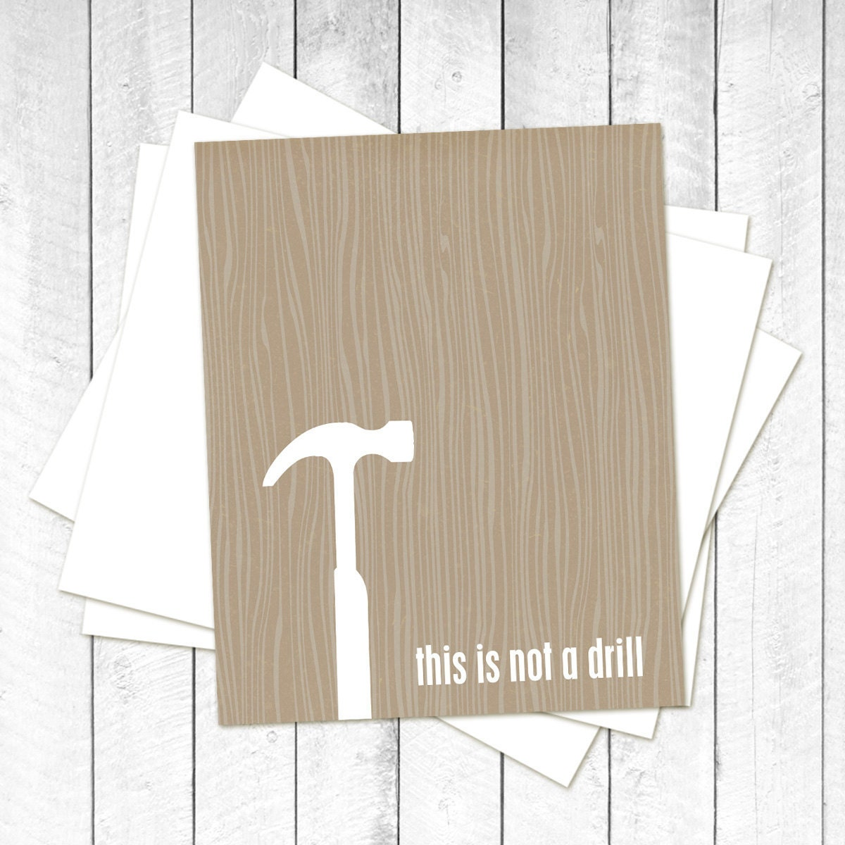 This is Not a Drill - Funny Man Cave Father's Day Modern Woodgrain Print Brown Charcoal Tan- For Him - Shop Hammer Tool - hairbrainedschemes