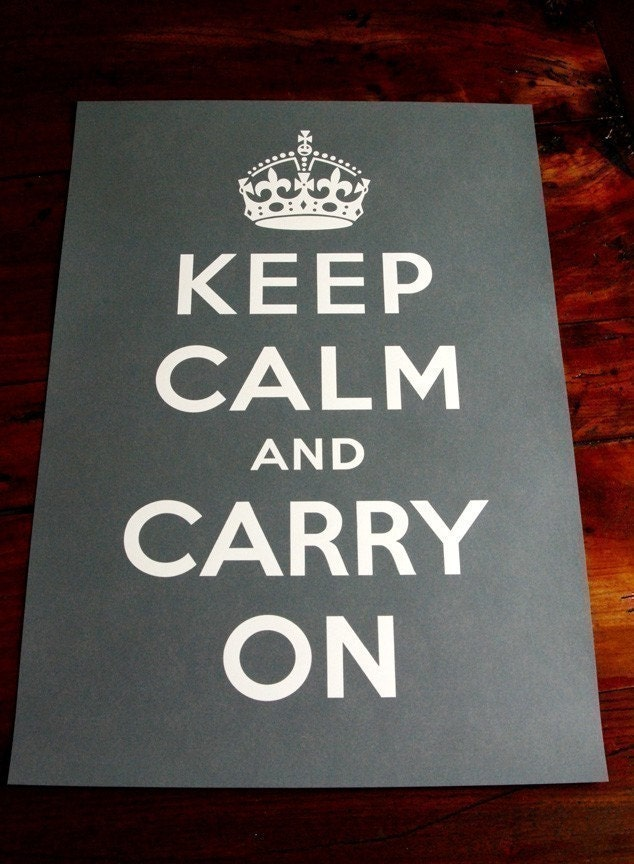 Keep Calm And Carry on Poster - Charcoal Gray.
