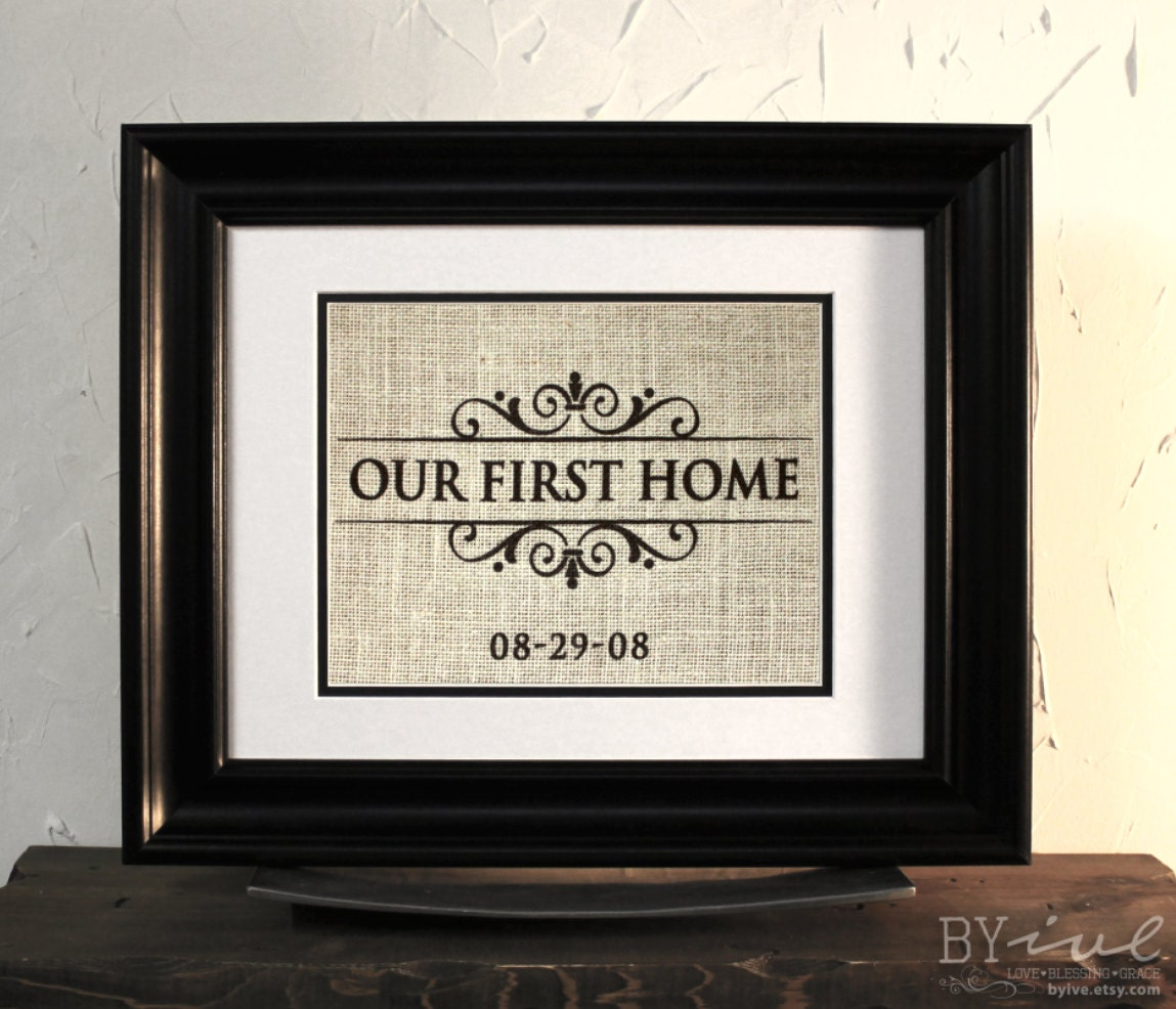 Burlap Sign Wall Decor Our First Home Perfect Gift By Byive