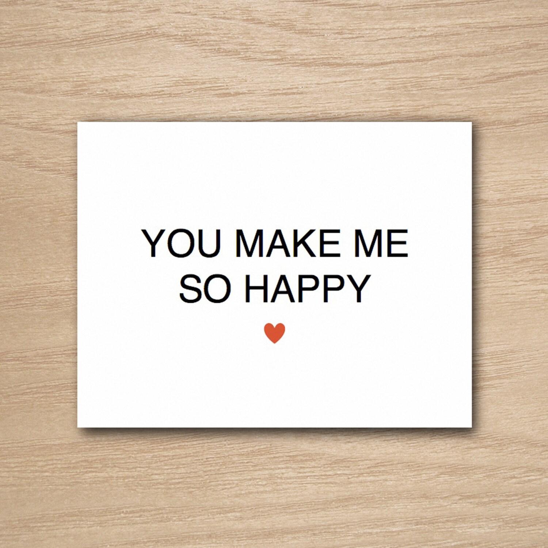You make me so happy i love you