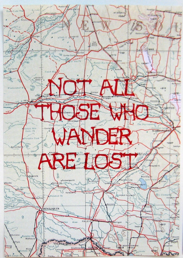 Not All Those Who Wander ...  a giclee print - Paper2Rock2Scissors