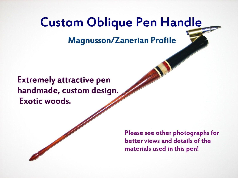 Custom Oblique Pen Handle Staff Handmade Exotic By