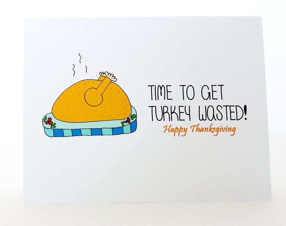 Funny Thanksgiving Card // Cute Tur key Card // Happy Thanksgiving ...