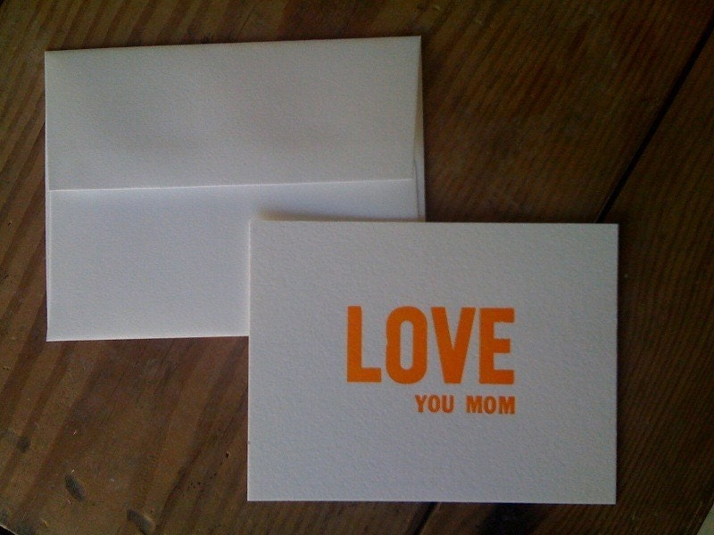 LOVE YOU MOM - One Flat Lettepressed Card