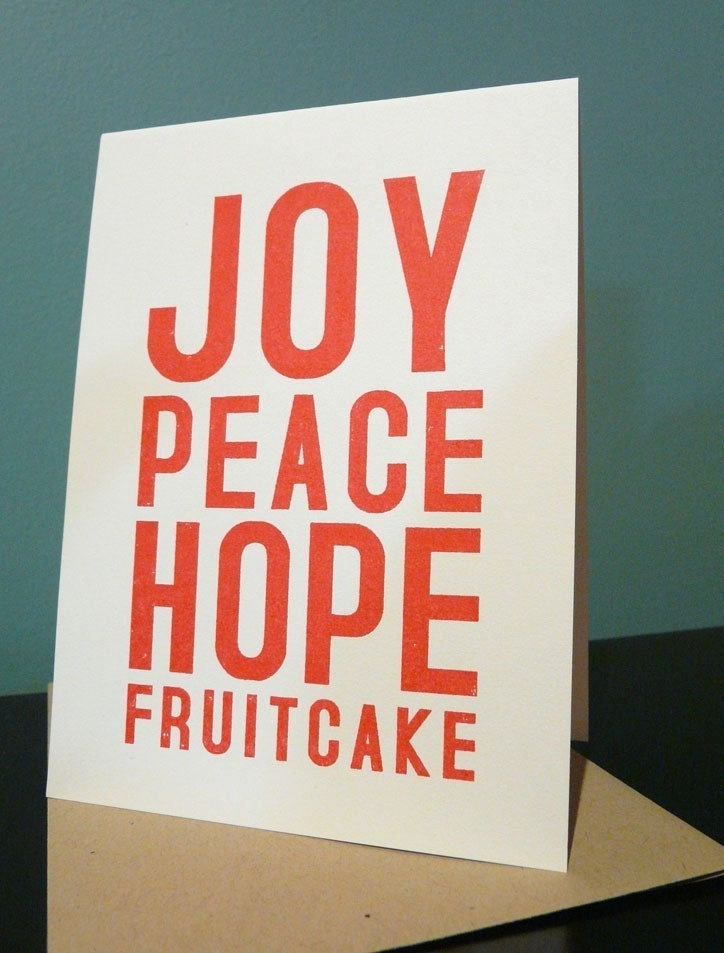 JOY, PEACE, HOPE, FRUITCAKE - Gocco Printed Christmas Card (SET)