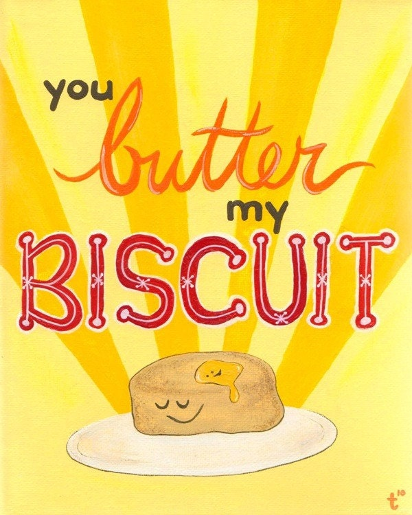 Butter My Biscuit - Original