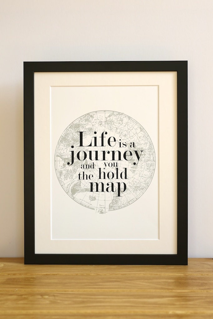 Typographic inspirational life is journey art print. Gift present for him, couples, wedding, anniversary, Christmas. Mum, Dad, Monochrome